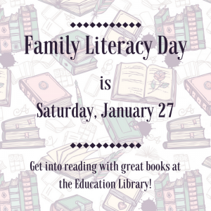 Family Literacy Day is January 27th!