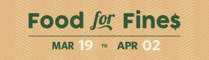 Food for Fines – March 19 to April 2