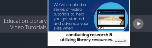 New Resource: Education Library Video Tutorials