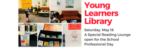 "UBC Education Library welcomes children and families to ""Young Learners Library"" on May 18th"
