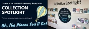 Collection Spotlight:  Oh, the Places You'll Go! Books for Teachers