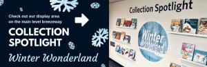 Collection Spotlight: Winter Wonderland