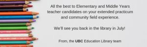 Best Wishes to Elementary and Middle Years Teacher Candidates!