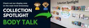 Collection Spotlight: Body Talk