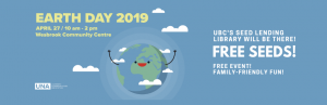 Earth Day 2019: April 27th Event at Wesbrook Community Centre