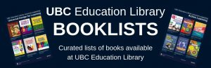 UBC Education Library Booklists