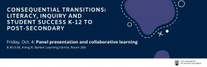 Event: Consequential Transitions: Literacy, Inquiry and Student Success K-12 to Post-Secondary