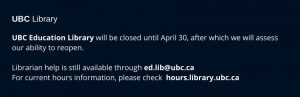 Education Library will be closed until April 30