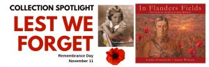 Collection Spotlight: Remembrance Day — Lest We Forget