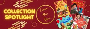 Collection Spotlight: Lunar New Year