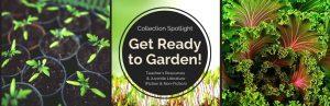 Collection Spotlight: Get Ready to Garden!