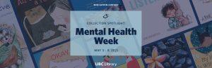 Collection Spotlight: Mental Health Week (May 3-9, 2021)