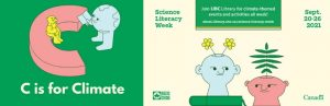 C is for Climate: Celebrate Science Literacy Week (September 20-26, 2021) from coast to coast.